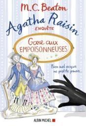 Agatha Raisin enquête T.24 ; gare aux empoisonneuses - Couverture - Format classique