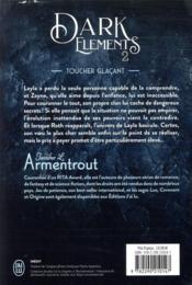 Dark elements t.2 ; toucher glaçant - 4ème de couverture - Format classique