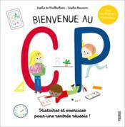 Bienvenue au CP ; histoires et exercices pour une rentrée réussie ! - Couverture - Format classique