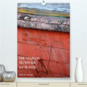 Les couleurs du temps sur le bois (premium, hochwertiger din a2 wandkalender 2021, kunstdruck in hoc - Couverture - Format classique