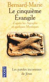 Le cinquième Evangile ; d'après les agrapha et quelques mystiques - Intérieur - Format classique