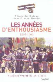 Les Annees D'Enthousiasme 1895-1909 - Intérieur - Format classique