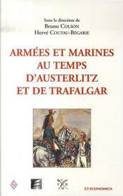 Armees Et Marines Au Temps D'Austerlitz Et De Trafalgar - Intérieur - Format classique