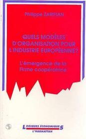Quels Modeles D'Organisation Pour L'Industrie Europeenne ? - Intérieur - Format classique