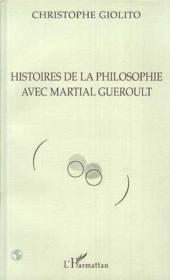 Histoires de la philosophie avec Martial Gueroult - Couverture - Format classique