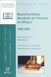 Recueil juridique des droits de l'Homme en Afrique ; 1996-2000 - Couverture - Format classique