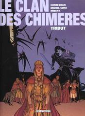 Le clan des chimères T.1 ; tribut - Intérieur - Format classique