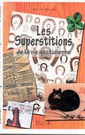 Superstitions De La Vie Quotidienne - Intérieur - Format classique
