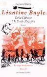 Leontine bayle : de la flibuste a la traite negriere t2 la saga toulonnaise - Couverture - Format classique