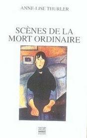 Scènes de la mort ordinaire - Intérieur - Format classique