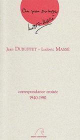 Correspondance croisée 1940-1981 - Couverture - Format classique