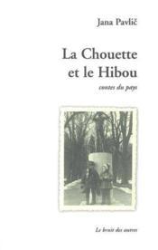 La Chouette Et Le Hibou - Couverture - Format classique