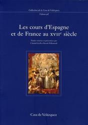 Les cours en France et en Espagne au XVII siècle - Intérieur - Format classique