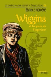 Wiggins et les plans de l'ingénieur - Couverture - Format classique