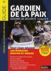 Gardien de la paix ; agent de la sécurité - Couverture - Format classique