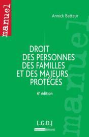 Droit des personnes, des familles et des majeurs protégés (6e édition) - Couverture - Format classique