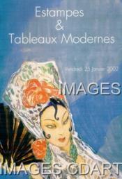 ESTAMPES ET TABLEAUX MODERNES, [DUNOYER DE SEGONZAC. MAILLOL. VIEIRA DA SILVA. AGOSTINI. CORNU. COUTAUD. DEJEAN. JEAN FOUS. GUYS. HILAIRE. PRIKING. JEAN-JACQUES RENE. VOLTI. ETC..]. 25/01/2002. (Poids de 122 grammes) - Couverture - Format classique