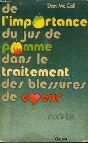 De L Importance Du Jus De Pomme Dans Le Traitement Des Blessures Du Coeur. - Couverture - Format classique