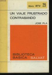 Un Viaje Frustrado Contrabando - Couverture - Format classique