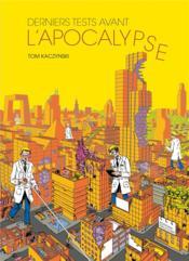 Derniers tests avant l'apocalypse - Couverture - Format classique