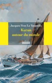 Kurun Autour Du Monde - Couverture - Format classique