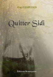 Quitter Sidi - Couverture - Format classique