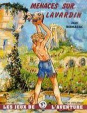 Menaces sur Lavardin - Intérieur - Format classique