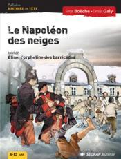 Napoleon des neiges - roman - Couverture - Format classique