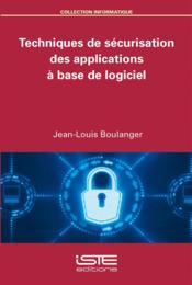 Techniques de sécurisation des applications à base de logiciel - Couverture - Format classique