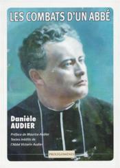 Les combats d'un abbé; textes inédits de l'abbé Victorin Audier - Couverture - Format classique