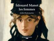 Edouard Manet, portraits de femmes - Couverture - Format classique