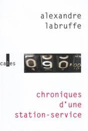 Chroniques d'une station-service - Couverture - Format classique