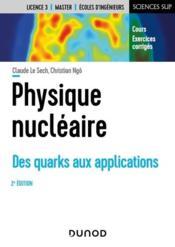 Physique nucléaire ; des quarks aux applications (2e édition) - Couverture - Format classique