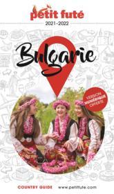 GUIDE PETIT FUTE ; COUNTRY GUIDE ; Bulgarie (édition 2021) - Couverture - Format classique