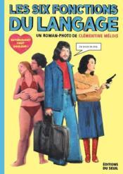 Les six fonctions du langage - Couverture - Format classique