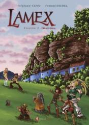 Lamex T.2 ; Graufthal - Couverture - Format classique