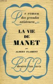 La Vie De Manet - Couverture - Format classique