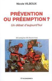 Prevention Ou Preemption - Couverture - Format classique
