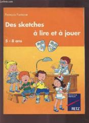Sketches A Lire Et A Jouer - Couverture - Format classique
