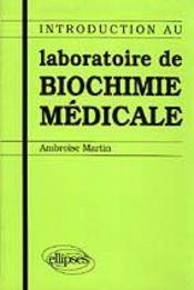 Introduction Au Laboratoire De Biochimie Medicale - Intérieur - Format classique