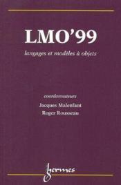 Lmo'99, langages et modeles a objets (actes du colloque langages et modeles a objets villefranche su - Couverture - Format classique