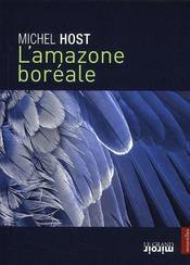 L'Amazone boréale - Intérieur - Format classique