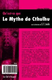 Qu'est ce que le mythe de Cthulhu ? - 4ème de couverture - Format classique