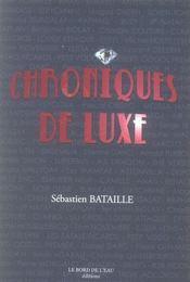 Chroniques De Luxe - Intérieur - Format classique