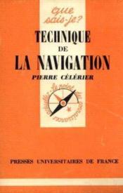 Technique de la navigation -Que sais je ? n°498 - Couverture - Format classique