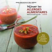 Déjouer les allergies alimentaires (2e édition) - Couverture - Format classique