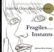 Fragiles... instants - Couverture - Format classique