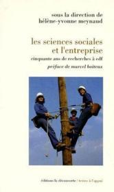 Les sciences sociales et l'entreprise ; cinquante ans de recherches à EDF - Couverture - Format classique