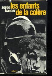 Les Enfants De La Colere. Les Loups Dans La Ville. - Couverture - Format classique