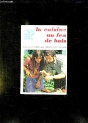 La Cuisine Au Feu De Bois. - Couverture - Format classique